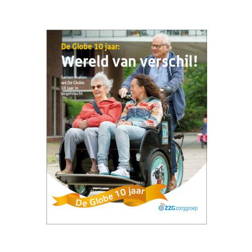 ZZG Zorggroep, jubileumuitgave t.g.v. 10 jarig bestaan van de kleineschalige woonvorm in Nijmegen. Teksten: Com-dt, Elise Overes.
